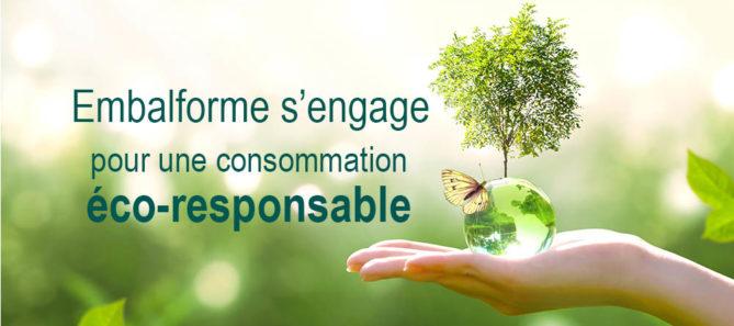 Embalforme s'engage pour une consommation éco-responsable